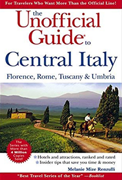 the-unofficial-guide-to-central-italy-melanie-renzulli